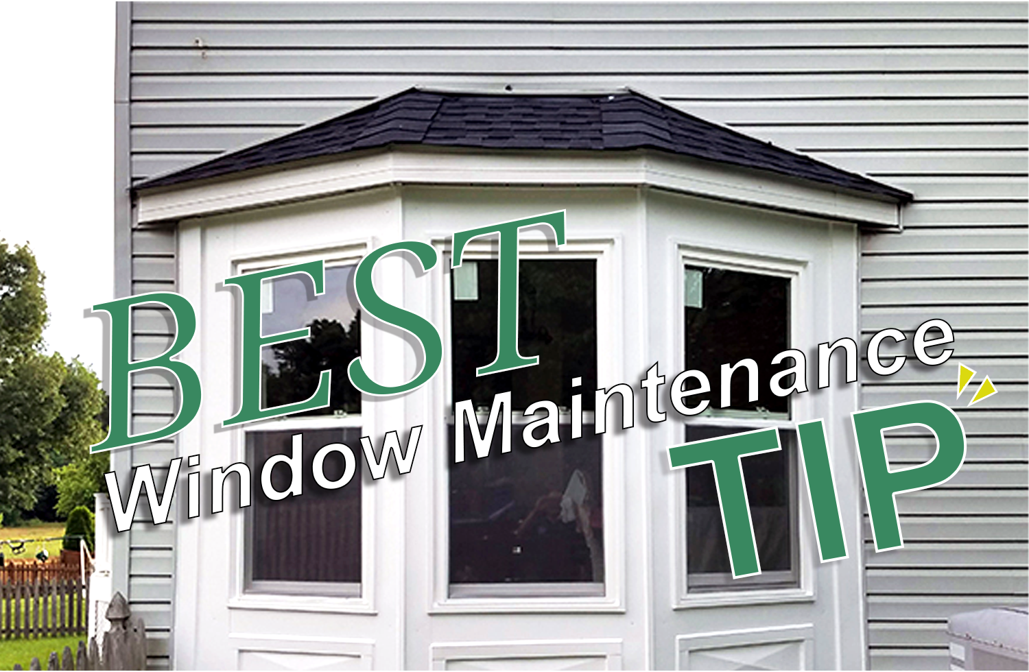 Best Window Maintenance Tips