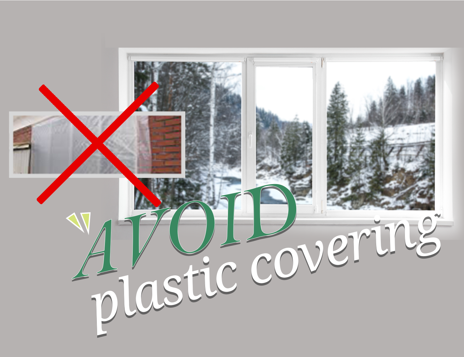 Avoid Plastic Covering